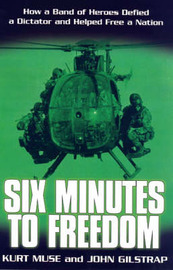 Six Minutes To Freedom by John Gilstrap image