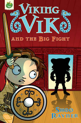 Viking Vik and the Big Fight by Shoo Rayner image