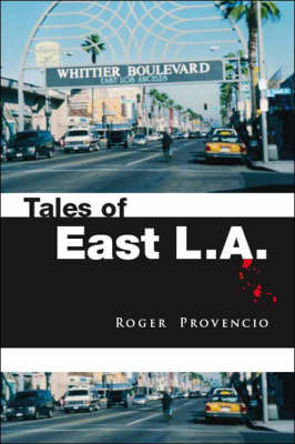 Tales of East L.A. by Roger Provencio image