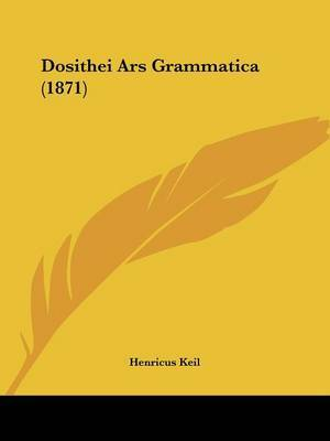 Dosithei Ars Grammatica (1871) by Henricus Keil image