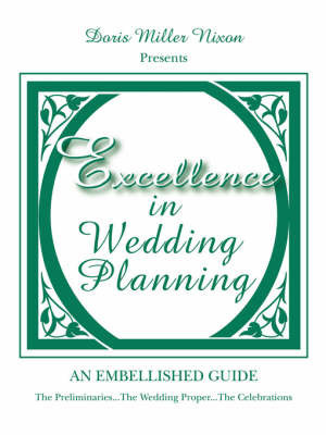 Excellence in Wedding Planning by Doris Miller Nixon