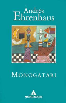 Monogatari by Andres Ehrenhaus