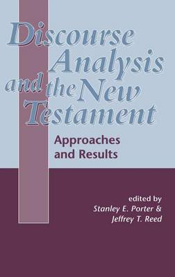 Discourse Analysis and the New Testament by Jeffrey T. Reed