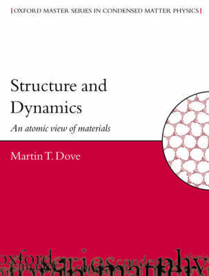Structure and Dynamics by Martin T. Dove