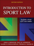 Introduction to Sport Law with Case Studies in Sport Law 2nd Edition by Dr John O Spengler