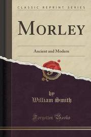 Morley by William Smith