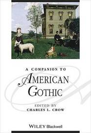 A Companion to American Gothic
