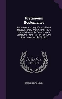 Prytaneum Bostoniense by George Henry Moore image