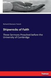 Shipwrecks of Faith by Richard Chenevix Trench image