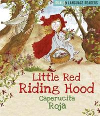 Dual Language Readers: Little Red Riding Hood: Caperucita Roja by Anne Walter image