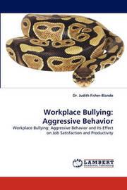 Workplace Bullying by Judy Fisher-Blando
