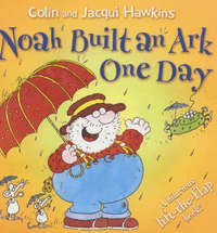 Noah Built an Ark One Day by Colin Hawkins image