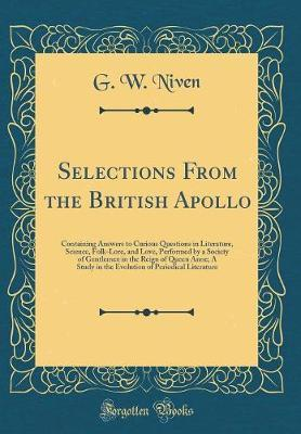 Selections from the British Apollo by G W Niven