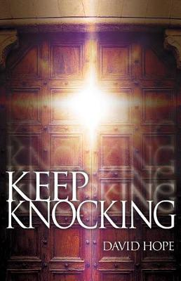 Keep Knocking by David Hope