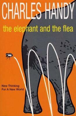 The Elephant And The Flea by Charles Handy image