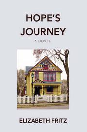 Hope's Journey by Elizabeth Fritz