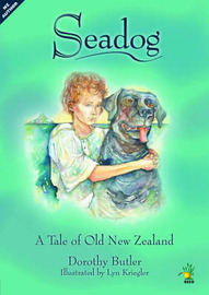Seadog: A Tale of Old New Zealand by Dorothy Butler image