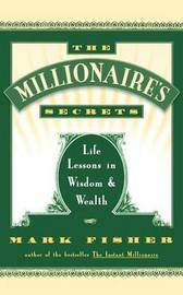 The Millionaire's Secrets by Mark Fisher image
