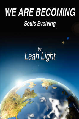 We Are Becoming by Leah Light