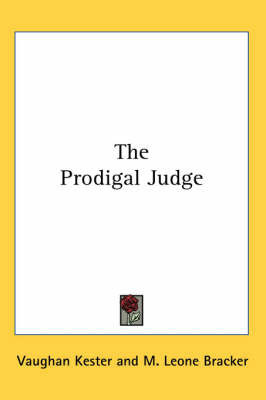 The Prodigal Judge by Vaughan Kester