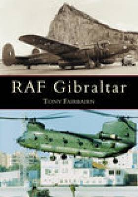 RAF Gibraltar by Tony Fairbairn