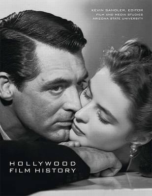 Hollywood Film History by Kevin Sandler