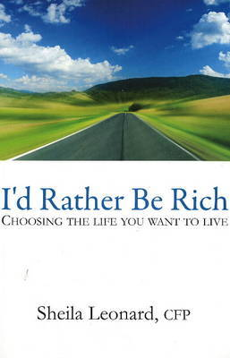 I'd Rather be Rich by Sheila Leonard