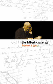The Hilbert Challenge by Jeremy Gray