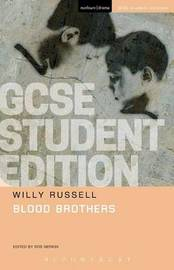 Blood Brothers GCSE Student Edition by Willy Russell