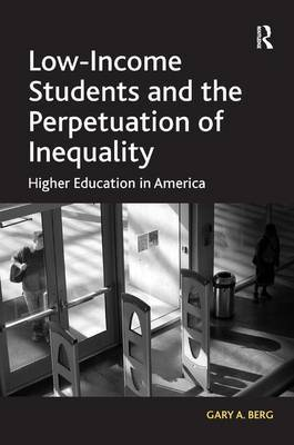 Low-Income Students and the Perpetuation of Inequality by Gary A. Berg image