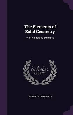 The Elements of Solid Geometry by Arthur Latham Baker image