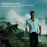 The Greatest Hits 1990-2010 In And Out Of Consciousness (3CD/3DVD) [Limited Edition] by Robbie Williams