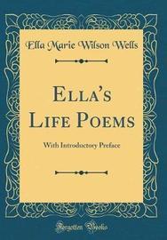 Ella's Life Poems by Ella Marie Wilson Wells image