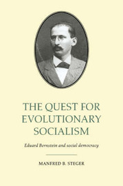 The Quest for Evolutionary Socialism by Manfred B Steger image
