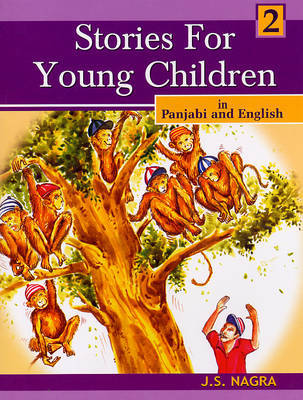 Stories for Young Children in Panjabi and English: Bk. 2 by J.S. Nagra image