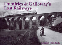 Dumfries and Galloway's Lost Railways by Gordon Stansfield image