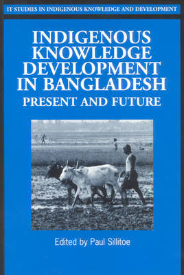 Indigenous Knowledge Development in Bangladesh by Paul Sillitoe image