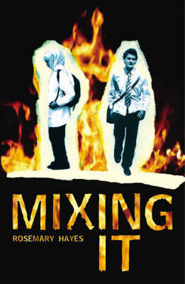 Mixing it by Rosemary Hayes