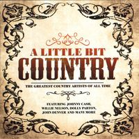 A Little Bit Of Country by Various Artists