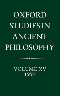 Oxford Studies in Ancient Philosophy: Volume XV, 1997 image