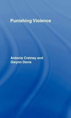 Punishing Violence by Antonia Cretney image
