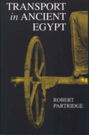 Transport in Ancient Egypt by Robert B. Partridge image