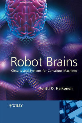 Robot Brains by Pentti O Haikonen