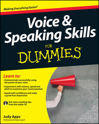 Voice and Speaking Skills For Dummies by Judy Apps