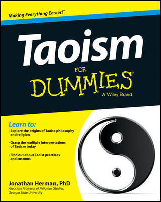 Taoism For Dummies by Jonathan Herman