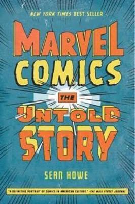 Marvel Comics by Sean Howe image
