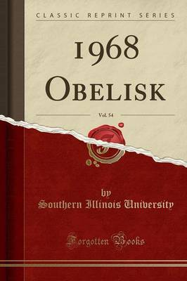 1968 Obelisk, Vol. 54 (Classic Reprint) by Southern Illinois University image