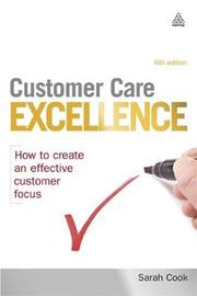Customer Care Excellence by Sarah Cook
