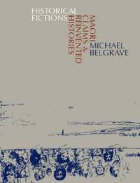 Historical Frictions by Michael Belgrave
