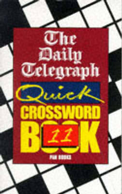 The Daily Telegraph Quick Crossword Book 11 by Telegraph Group Limited image